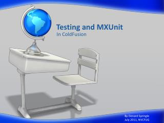 Testing and  MXUnit