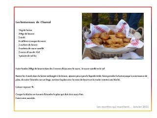 Les  bottereaux  de   Chantal       1 kg de farine       250gr de beurre       2 œufs