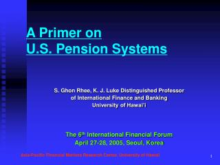 A Primer on  U.S. Pension Systems