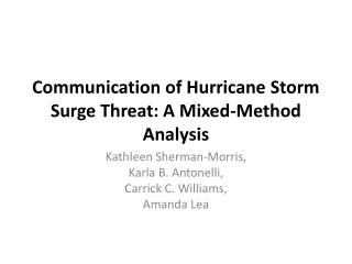 Communication of Hurricane Storm Surge Threat: A Mixed-Method Analysis