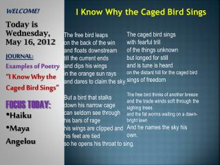 WELCOME! Today is Wednesday,  May 16, 2012 JOURNAL: Examples of Poetry