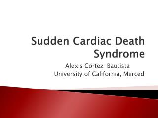 Sudden Cardiac Death Syndrome