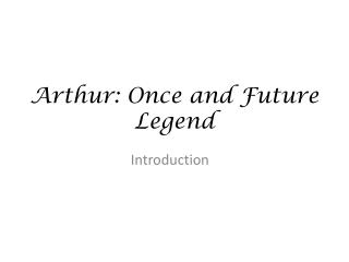 Arthur: Once and Future Legend