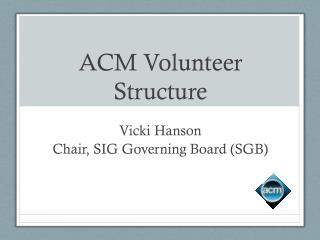 ACM Volunteer Structure
