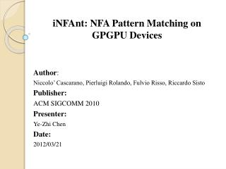 iNFAnt : NFA Pattern Matching on GPGPU Devices