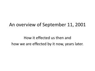 An overview of September 11, 2001