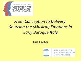 From Conception to Delivery: Sourcing the (Musical) Emotions in Early Baroque  Italy