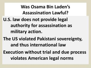 Was Osama Bin Laden's  Assassination Lawful?