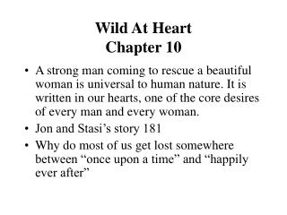 Wild At Heart  Chapter 10