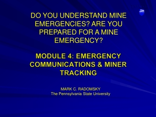 DO YOU UNDERSTAND MINE EMERGENCIES ARE YOU PREPARED FOR A MINE ...