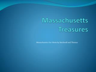 Massachusetts  Treasures