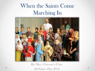 When the Saints Come  Marching In