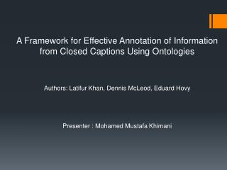 A Framework for Effective Annotation of Information from Closed Captions Using Ontologies