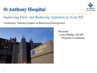 Improving Flow and Reducing Agitation in Your ED