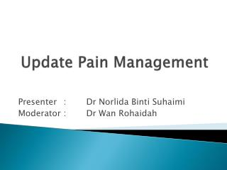 Update Pain Management