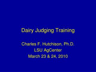 Dairy Judging Training