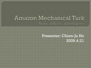 Amazon Mechanical Turk Artificial  Artificial  Intelligence