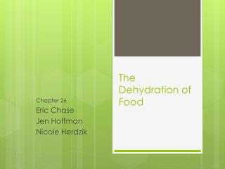 The Dehydration of Food