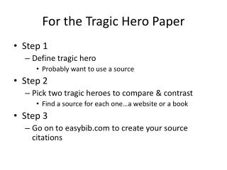 For the Tragic Hero Paper