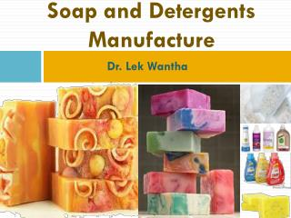 Soap and Detergents Manufacture