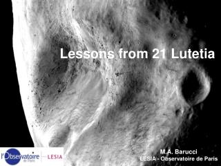 Lessons from  21  Lutetia