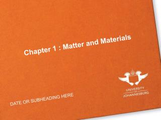 Chapter 1 : Matter and Materials