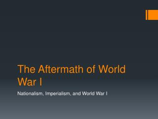 The Aftermath of World War I
