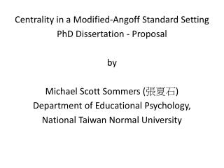 Centrality in a Modified- Angoff  Standard Setting PhD Dissertation - Proposal by