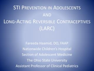STI Prevention in Adolescents and Long-Acting Reversible Contraceptives (LARC)