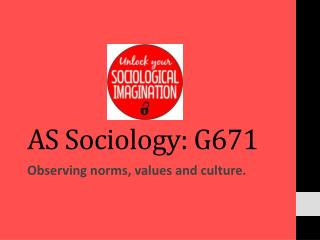 AS Sociology: G671