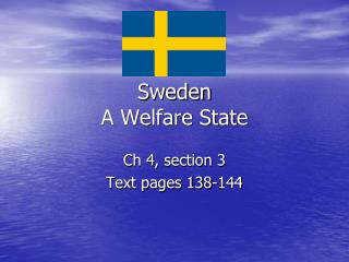 Sweden A Welfare State