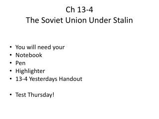 Ch 13-4 The Soviet Union Under Stalin