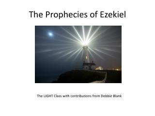 The Prophecies of Ezekiel