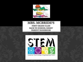 Mrs. McBride's first grade class back to school night parent handbook