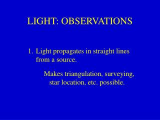 LIGHT: OBSERVATIONS