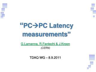 """"""" PC  PC Latency measurements """""""