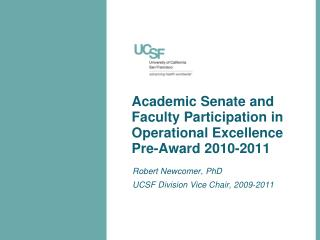 Academic Senate and Faculty Participation in Operational Excellence Pre-Award 2010-2011