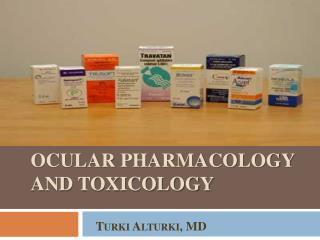 Ocular pharmacology and toxicology
