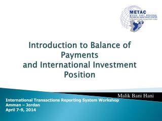 Introduction to Balance of Payments  and International Investment Position