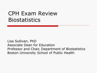CPH Exam Review Biostatistics