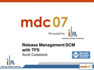 Release Management/SCM with TFS Scott Colestock