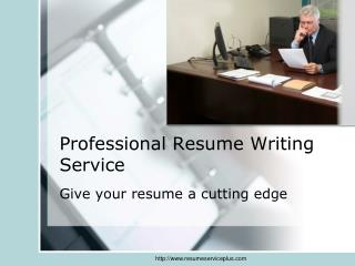 Professional Resume Service Builders for Resume Writing Serv