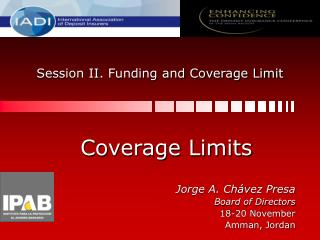 Session II. Funding and Coverage Limit