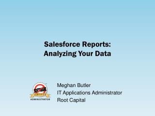 Salesforce Reports: Analyzing Your Data