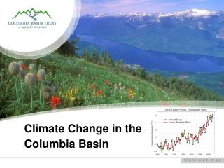 Climate Change in the  Columbia Basin