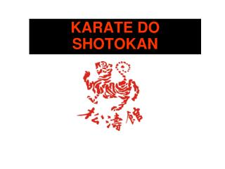 KARATE DO    SHOTOKAN