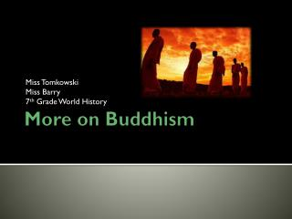 More on Buddhism