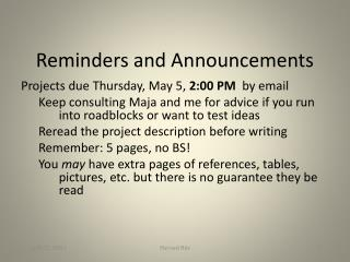 Reminders and Announcements