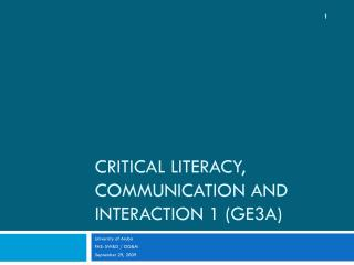 Critical Literacy, Communication and Interaction 1 (GE3A)