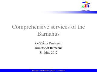 Comprehensive services of the  Barnahus